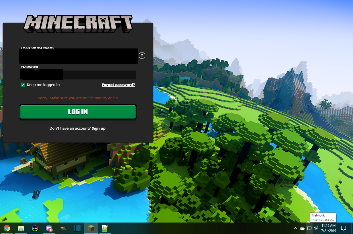 """Minecraft Says """"sorry! make sure your online and try again when im"""